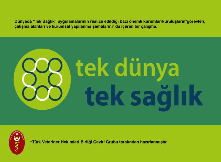 """TVHB Çeviri Grubu'ndan Dünyada """"Tek Sağlık"""" Uygulamaları"""