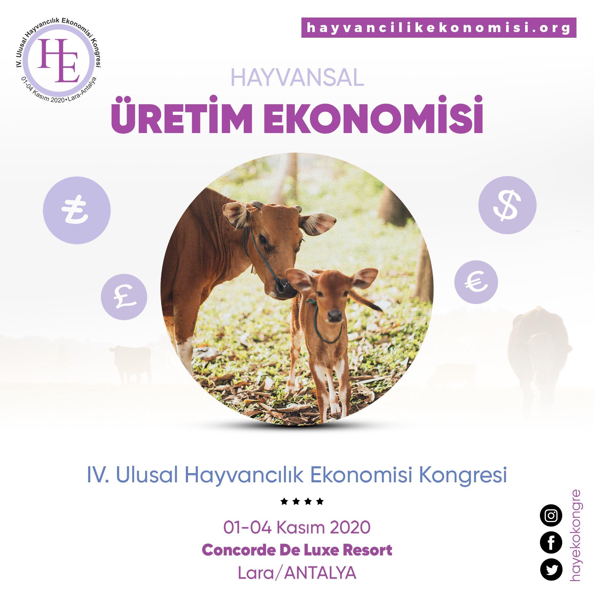IV. Ulusal Hayvancılık Ekonomisi Kongresi 2020'ye DAVET..!